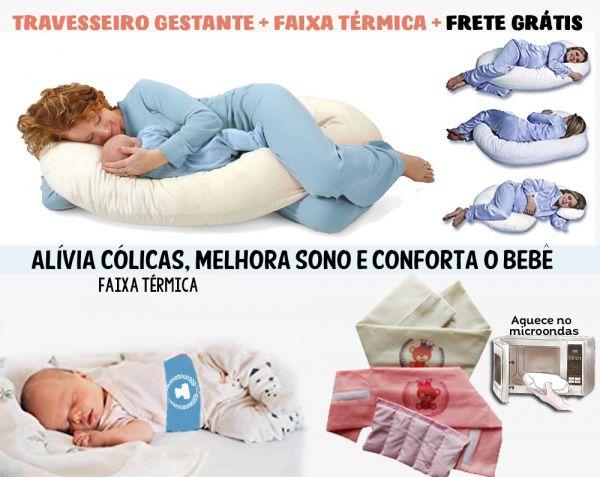 Promoção Travesseiro Gestante +Faixa Térmica para Bebê + Frete Grátis