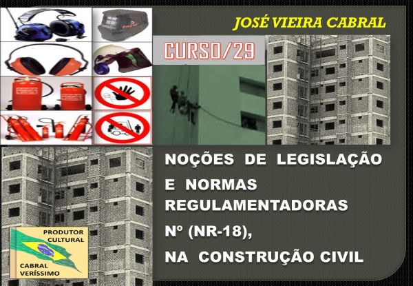 29. NR 18 - NORMAS REGULAMENTADORAS NA CONSTRUÇÃO CIVIL