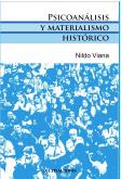 Psicoanálisis y Materialismo Histórico