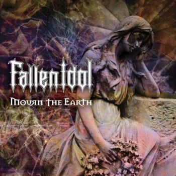 FALLEN IDOL - Mourn the Earth