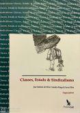 Classes, Estado e Sindicalismo