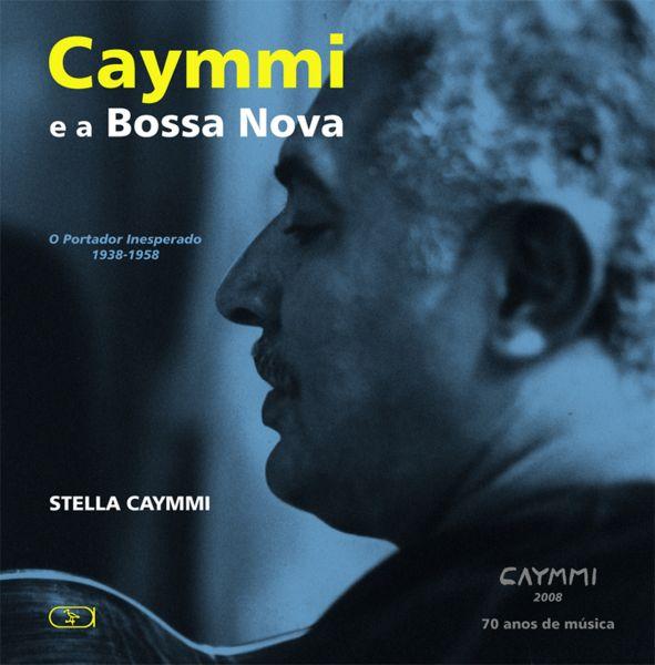 CAYMMI E A BOSSA NOVA
