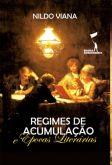 Regimes de acumulação e épocas literárias