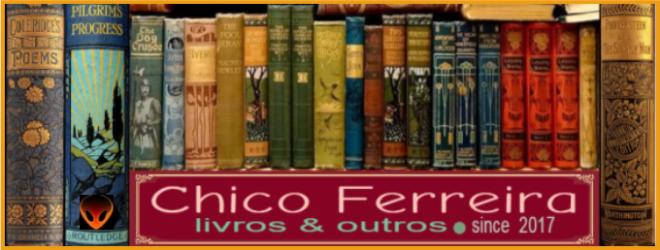 Chico Ferreira, livros & outros
