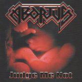 Abortus – Judge Me Not [CD]