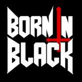 BORN N BLACK - Born N Black
