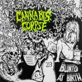 CD Cannabis Corpse – Blunted at Birth