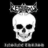CD Retaliador – Insane Thrash