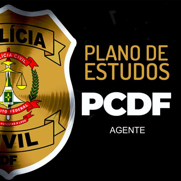 (Plano de Estudos) AGENTE PCDF
