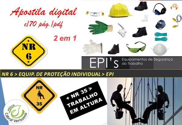 e960889242cd5 zz NR 6 – EQUIPAMENTO DE PROTEÇÃO INDIVIDUAL – EPI e NR 35 - TRABALHO EM