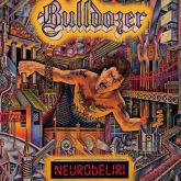 BULLDOZER - Neurodeliri (2014 - FOAD / ITA) (LP)