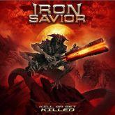 CD Iron Savior – Kill Or Get Killed (Slipcase)