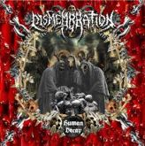 Dismembration - Human Decay