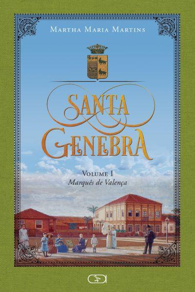 Santa Genebra Vol. I Marquês de Valença