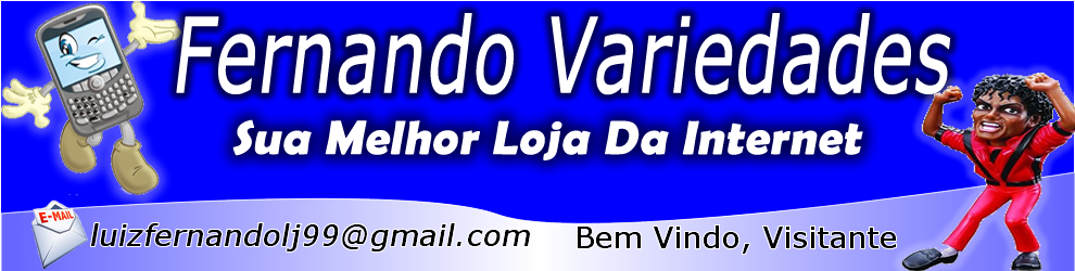 Loja de Fernando Variedades 28062767b0f17