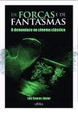 De forças e de fantasmas: o demoníaco no cinema clássico