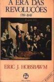 A Era das Revoluções (1789 - 1848)