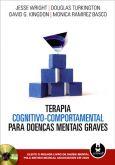 Terapia Cognitivo-Comportamental para Doenças Mentais Graves
