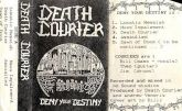 DEATH COURIER - Deny Your Destiny - CASSETE  (Demo 1989)