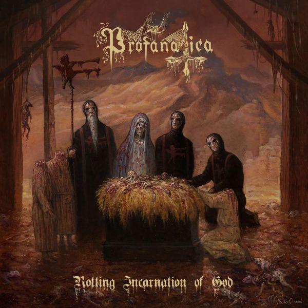 PROFANATICA – Rotting Incarnation of God - Slipcase CD