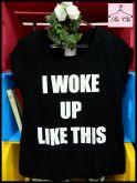 Tee I woke up like this [ Preta ]