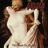 DEICIDE -  Til Death Do We Part - CD