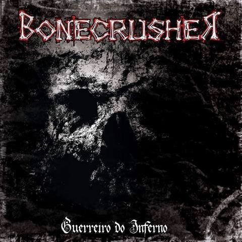 CD - Bonecrusher - Guerreiro do Inferno
