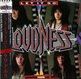 Loudness - Liet it Go