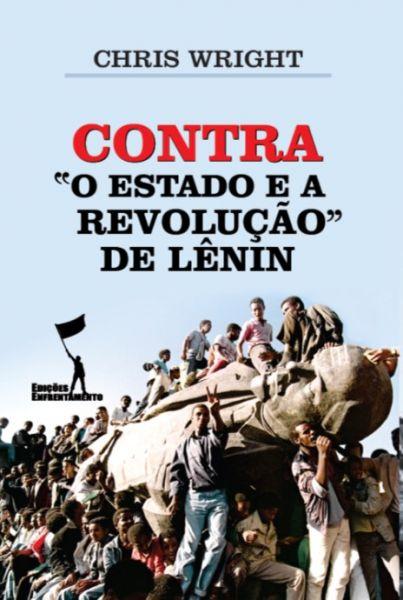 Contra o Estado e a Revolução, de Lênin