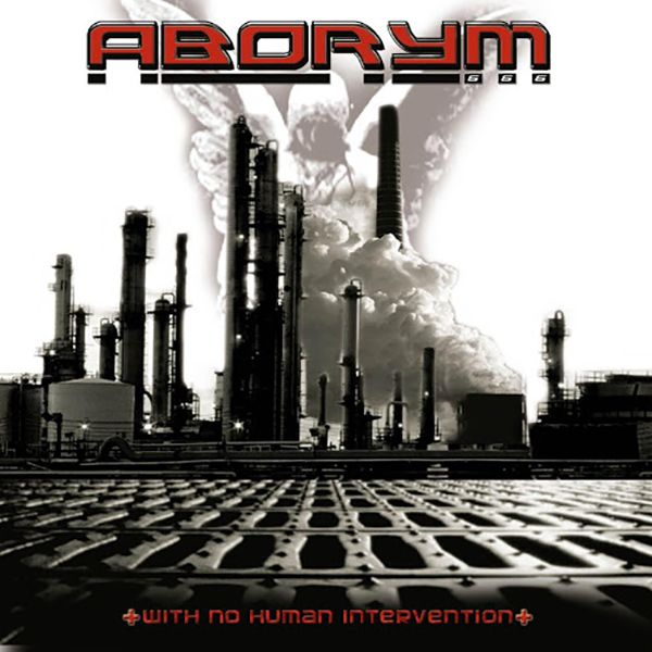 Aborym – With No Human Intervention [Digipak CD]