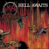 SLAYER - Hell Awaits  - LP  (180gram)
