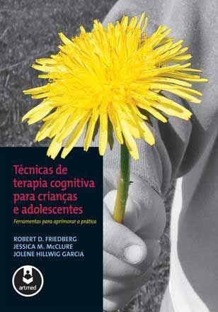 Técnicas de Terapia Cognitiva para Crianças e Adolescentes