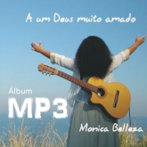 Monica Belleza - A Um Deus Muito Amado - MP3