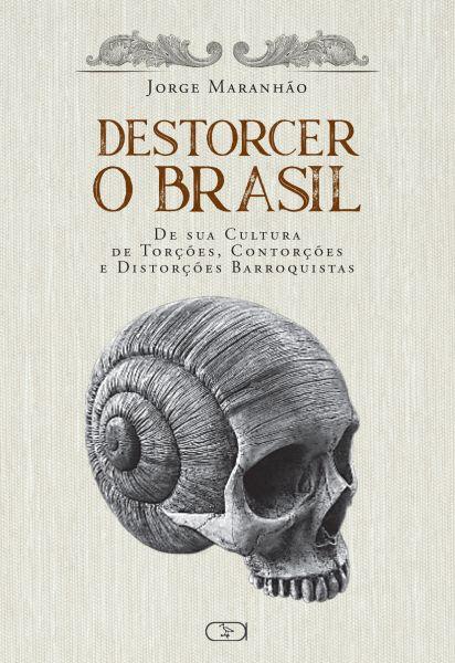 Destorcer o Brasil