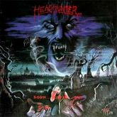 LP 12 - Headhunter D.C. - Born...Suffer...Die