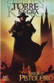 519402 - A Torre Negra - Nasce o Pistoleiro 01