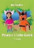 Pituca e o Lobo Guará