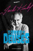507802 - Jack Kirby : O Criador de Deuses