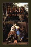 Juris Proverbia: Provérbios e máximas jurídicas