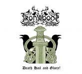 Iron Woods - Death,Hail And Glory (DigiCD)