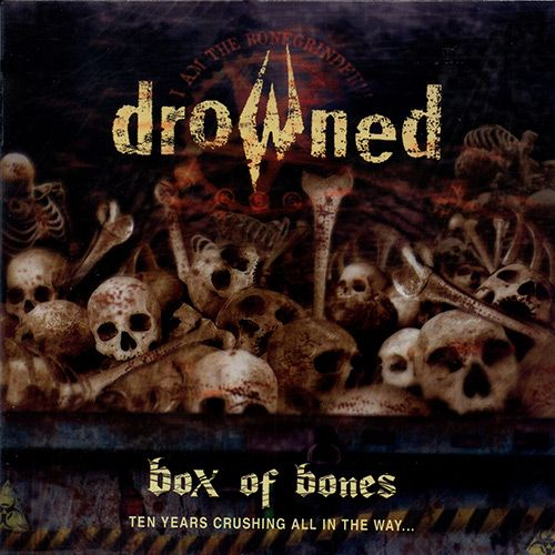 Box - Drowned - Box of Bones(+DVD)/Drowned - Butchery Age/Drowned - Bonegrinder