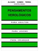 PENSAMENTOS VEROLÓGICOS - MEIO FÍSICO
