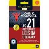 As 21 leis irrefutáveis da liderança - John C. Maxwell