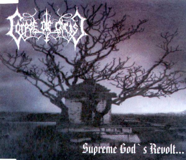CORPSE OV CHRIST - Supreme God's Revolt... (PHI - 002)