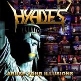 Hyades - Abuse your illusions