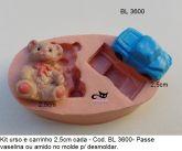 Kit ursinho e carrinho ( BL 3600 )