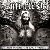 ANTI FLESH - With Knowledge And 1000 Needles - CD Importado