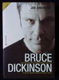 Livro - Bruce Dickinson: Os altos voos com o Iron Maiden e o voo solo de um dos maiores músicos do h