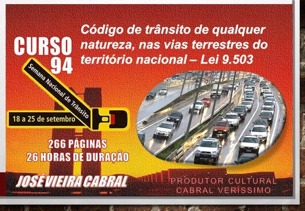 94. Código de trânsito, de qualquer natureza, nas vias terrestres do território nacional – Lei 9.503
