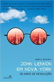 LIVRO  -  JOHN LENNON em Nova York –  [James A. Mitchell]